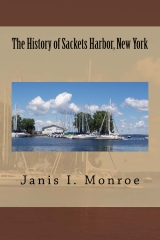 The History of Sackets Harbor, New York - Paperback cover